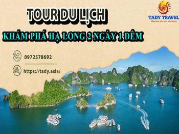 tour-du-lich-kham-pha-ha-long-2-ngay-1-dem6